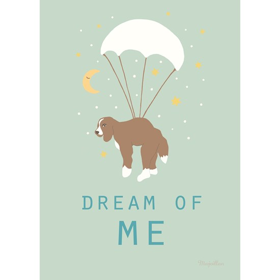 Majvillan Dream Of Me A4 Plakat
